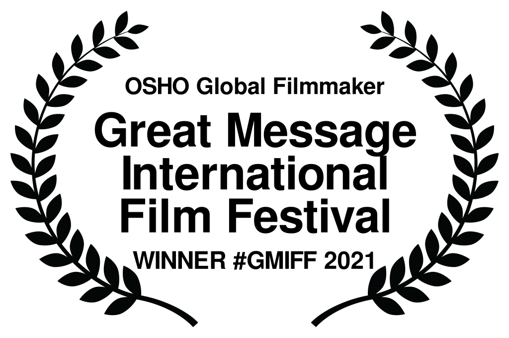 Questa immagine ha l'attributo alt vuoto; il nome del file è OSHOGlobalFilmmaker-GreatMessageInternationalFilmFestival-WINNERGMIFF2021-1024x680.png